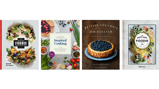 Cook like a Canuck: A Closer Look at BC's Latest Cookbooks
